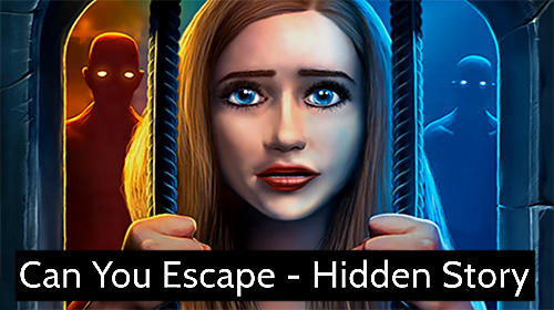 Can you escape: Hidden story