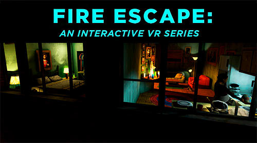Ladda ner Fire escape: An interactive VR series på Android 7.0 gratis.