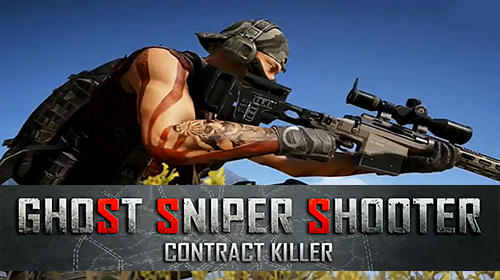 Ladda ner Ghost sniper shooter: Contract killer på Android 4.0.3 gratis.