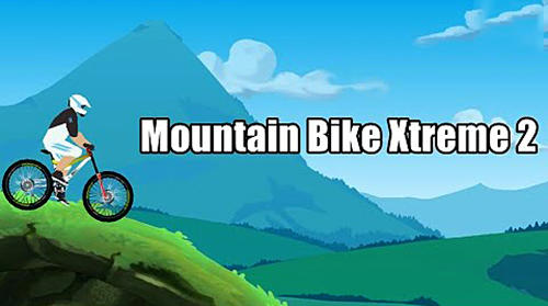 Ladda ner Mountain bike xtreme 2 på Android 4.3 gratis.