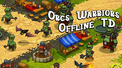 Ladda ner Orcs warriors: Offline tower defense på Android 5.1 gratis.