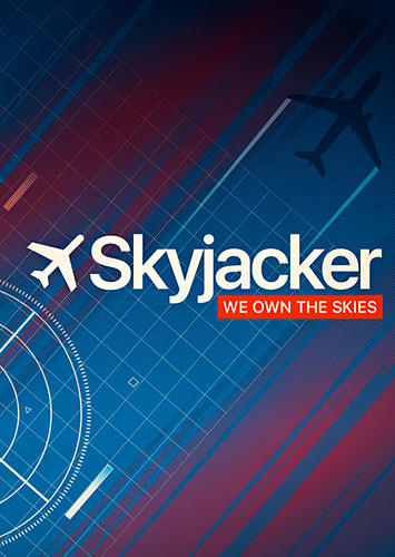 Ladda ner Skyjacker: We own the skies på Android 4.4 gratis.