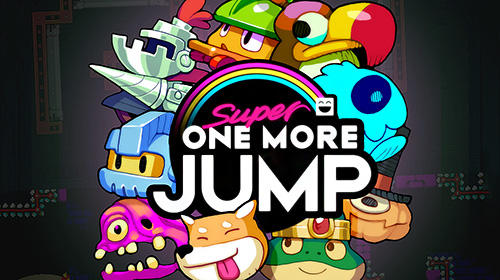 Ladda ner Super one more jump på Android 5.1 gratis.