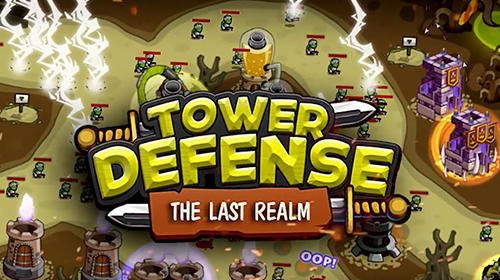 Ladda ner Tower defense: The last realm. Castle empire TD på Android 5.1 gratis.