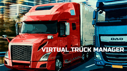 Ladda ner Virtual truck manager: Tycoon trucking company på Android 5.1 gratis.