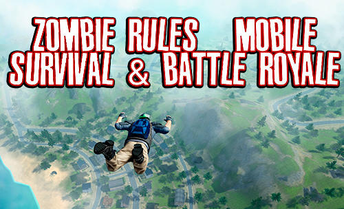 Ladda ner Zombie rules: Mobile survival and battle royale: Android Shooter spel till mobilen och surfplatta.
