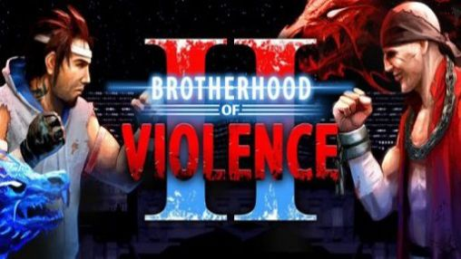 Brotherhood of violence 2