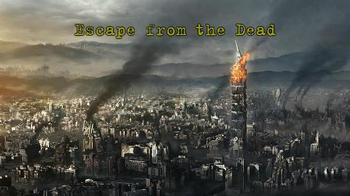 Escape from the terrible dead