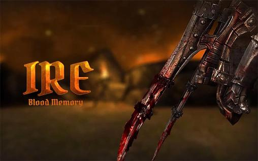 Ire: Blood memory