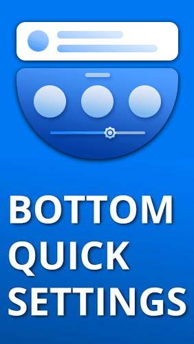 Ladda ner Bottom quick settings - Notification customisation till Android gratis.