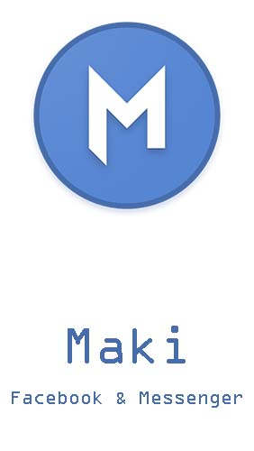 Ladda ner Maki: Facebook and Messenger in one awesome app till Android gratis.