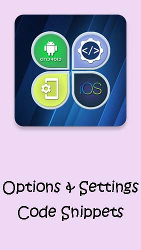 Ladda ner Options & Settings code snippets: Android & iOS till Android gratis.