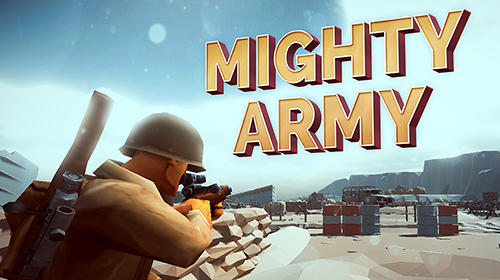 Mighty army: World war 2