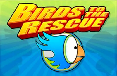 Birds to the Rescue