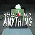 Ladda det bästa spel till iPhone, iPad gratis: Please, don't touch anything 3D.