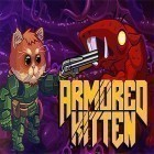 Med den aktuella spel Drop The Chicken för iPhone, iPad eller iPod ladda ner gratis Armored kitten.