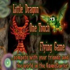 Med den aktuella spel Gun frenzy för iPhone, iPad eller iPod ladda ner gratis Little Dragon - One Touch Flying Game.