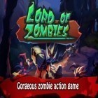Med den aktuella spel Battle of puppets för iPhone, iPad eller iPod ladda ner gratis Lord of Zombies.