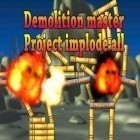 Med den aktuella spel Kinectimals för iPhone, iPad eller iPod ladda ner gratis Demolition master: Project implode all.