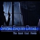 Med den aktuella spel  för iPhone, iPad eller iPod ladda ner gratis Special enquiry detail: The hand that feeds.